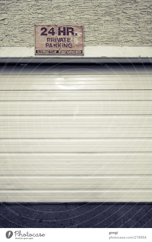 24/7 Haus Wand Mauer Gebäude Schilder & Markierungen Fassade geschlossen Hinweisschild Parkplatz Verbote Garage privat Warnschild Parkverbot Garagentor