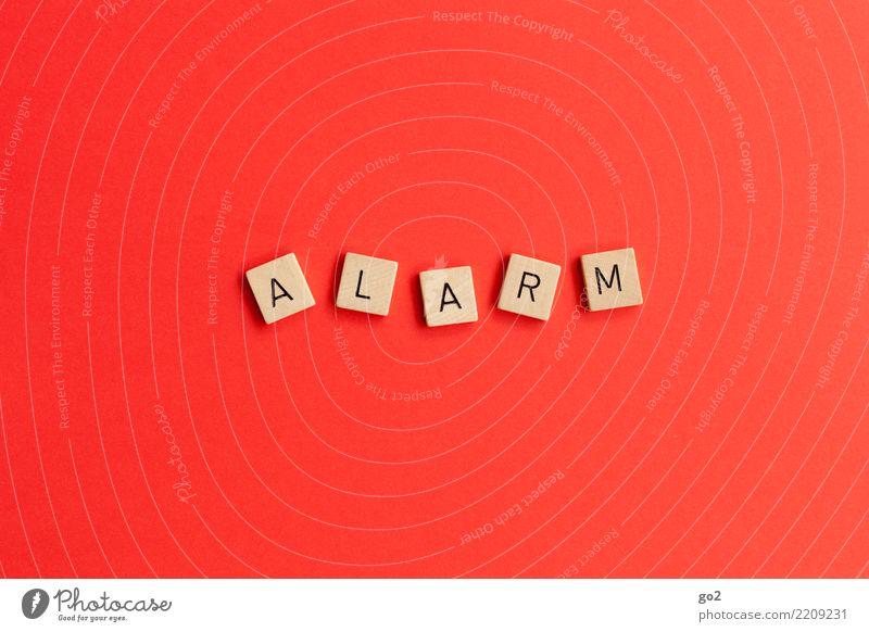 Alarm Spielen Schriftzeichen Aggression rot Angst Todesangst Zukunftsangst gefährlich Stress Nervosität Ungerechtigkeit Wut Ärger Endzeitstimmung bedrohlich