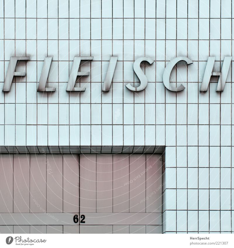 Fleisch 62 weiß Wand grau Mauer Tür Fassade Schriftzeichen Ziffern & Zahlen Buchstaben Fliesen u. Kacheln Ladengeschäft Tor Fleisch Metzgerei Beschriftung