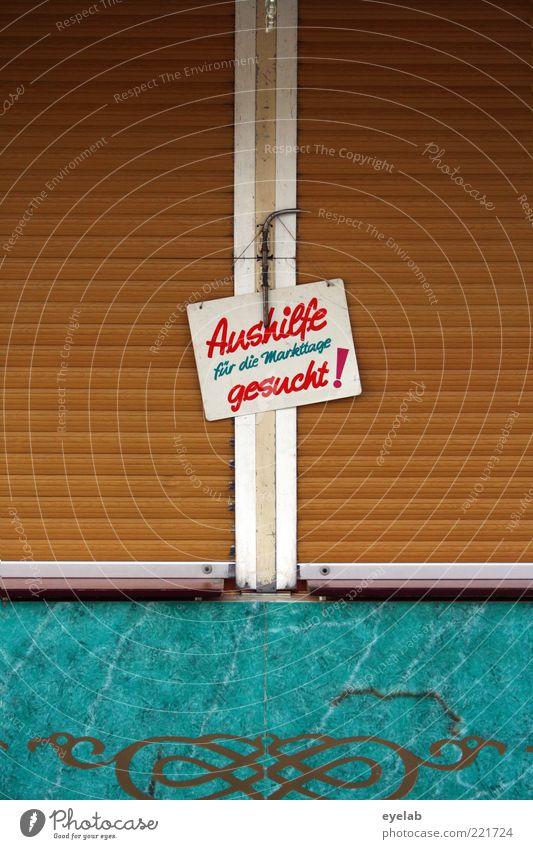 Rente ab 75 ! Arbeit & Erwerbstätigkeit Wand Holz Mauer Gebäude Schilder & Markierungen Fassade geschlossen trist Schriftzeichen Kitsch Beruf Gastronomie