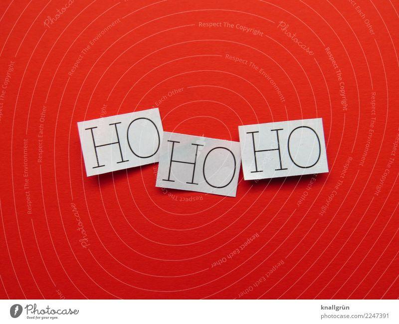 HOHOHO Schriftzeichen Schilder & Markierungen Kommunizieren eckig rot schwarz weiß Gefühle Stimmung Freude Vorfreude Zusammensein Neugier