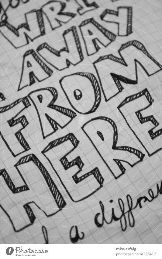 Weit weg Airlines Einsamkeit Gefühle Denken Stil außergewöhnlich Kunst authentisch Schriftzeichen Papier Jugendkultur schreiben Typographie Wort Langeweile gemalt Englisch