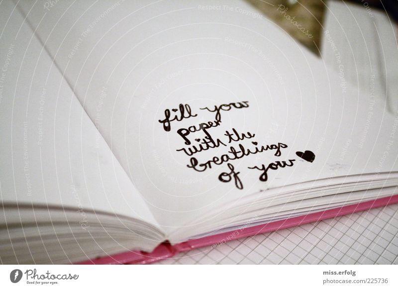 How I write my stories?! Freude schwarz Liebe Gefühle Glück außergewöhnlich Freundschaft Zufriedenheit authentisch Schriftzeichen Buch Herz Warmherzigkeit