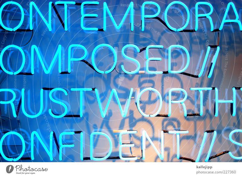 schlagworte Stimmung Lifestyle Schriftzeichen leuchten Grafik u. Illustration Typographie Werbung Neonlicht Redewendung Englisch Symbole & Metaphern hell-blau Leuchtreklame Installationen Großbuchstabe