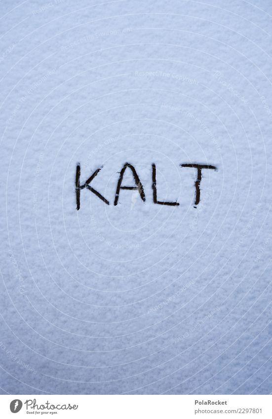 #S# KALT ! Umwelt Natur Gefühle Schnee Winter kalt Schneefall weiß Überraschung frieren Kreativität Beruf Winterdienst schreiben Wege & Pfade Schneeflocke