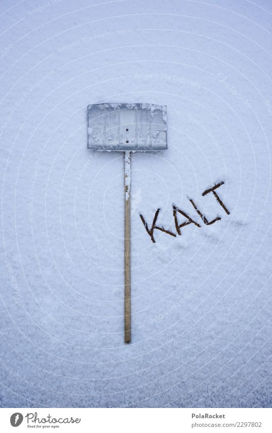 #S# Hilft NIX ! II Beruf Arbeit & Erwerbstätigkeit Schnee Winter kalt schneeschieber Winterdienst Holz Metall Pflicht Straße räumen Wege & Pfade Schneefall