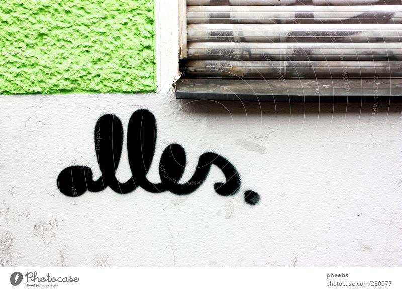 alles. Haus Mauer Wand Fassade bemalt Kunst Graffiti Wort Fenster Jalousie Strukturen & Formen Straße Gasse Außenaufnahme Fensterbrett Handschrift Schmiererei