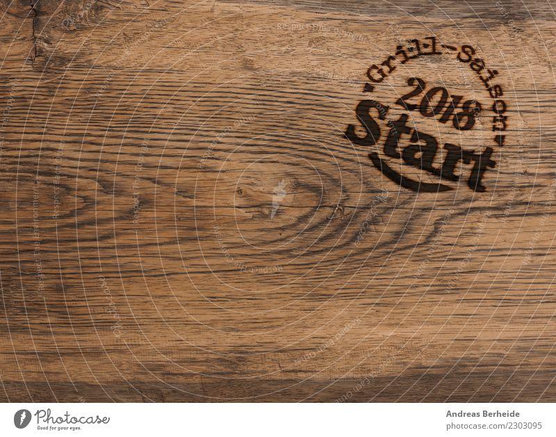 Grill-Saison Start 2018 Sommer Dekoration & Verzierung Stempel Holz Schriftzeichen retro handmade Hintergrundbild barn barnwood country distressed Grunge oak