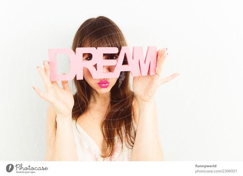 Ja. Lebe deinen Traum. Los jetzt. Frau Mensch Erotik Erholung Freude Erwachsene feminin rosa träumen Schriftzeichen Kreativität Fröhlichkeit Lebensfreude