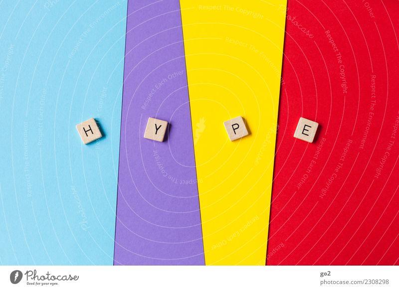 HYPE! Kunst Kultur Jugendkultur Veranstaltung Show Party Musik Medien Neue Medien Dekoration & Verzierung Papier ästhetisch außergewöhnlich frisch mehrfarbig