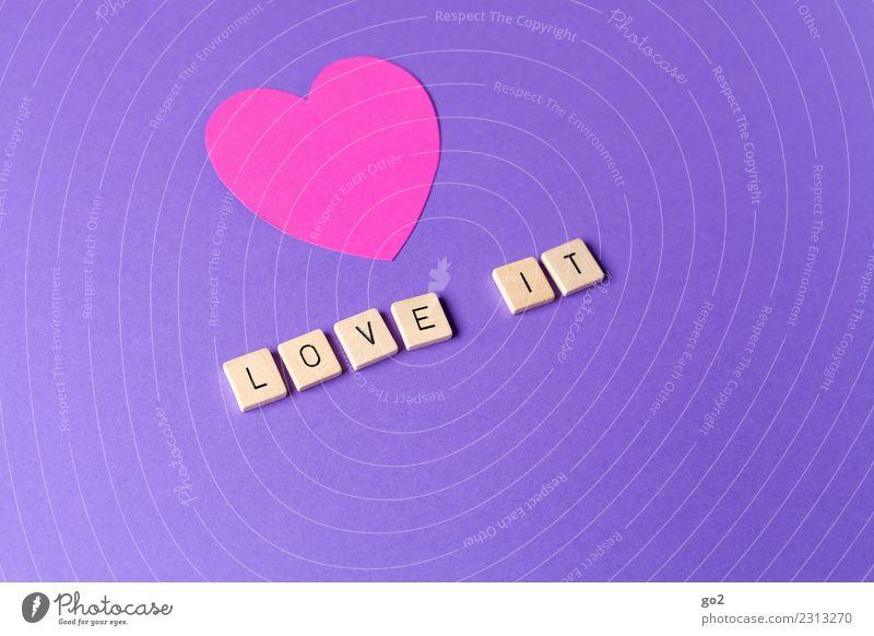 Wir lieben es Freude Liebe Gefühle Glück Party Feste & Feiern rosa Freundschaft Dekoration & Verzierung Schriftzeichen Geburtstag Fröhlichkeit Lebensfreude Herz