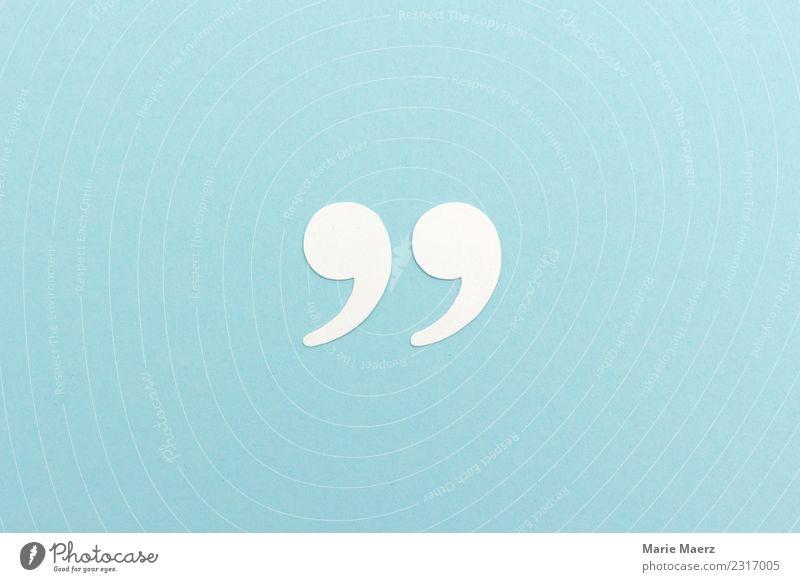 Zitat - Anführungszeichen aus weißem Papier Studium sprechen Zeichen Schriftzeichen Kommunizieren lesen schreiben frisch hell blau Tugend Weisheit klug Idee