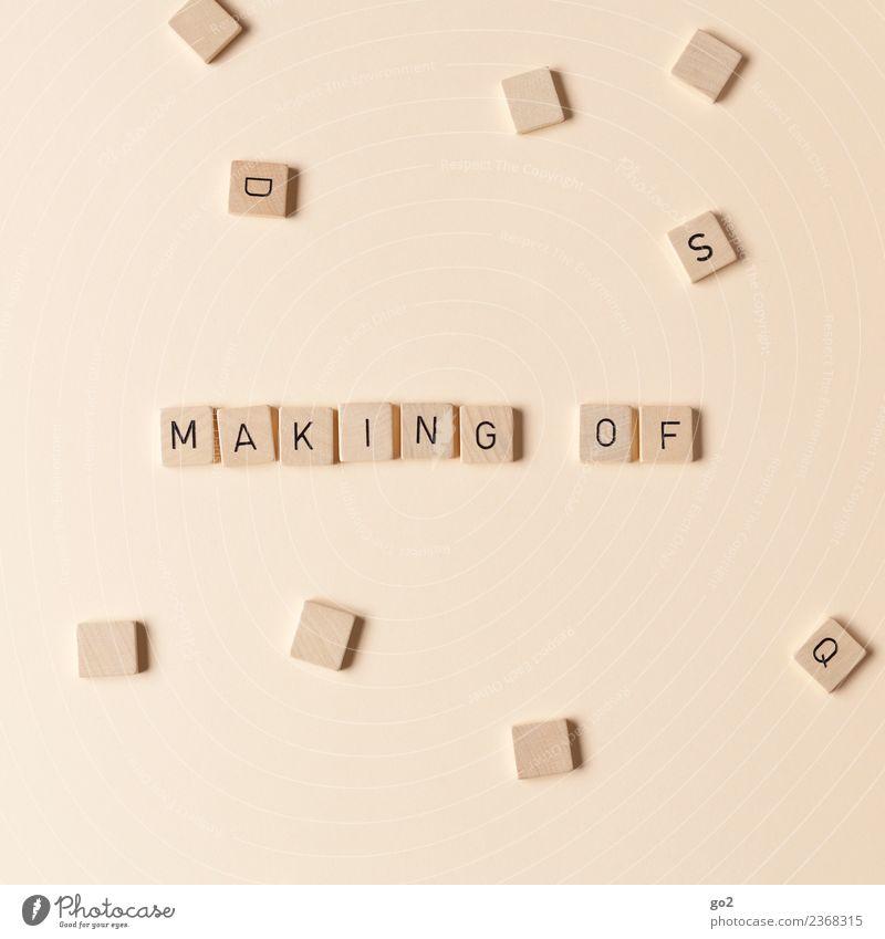 Making of Freude Kunst Spielen Arbeit & Erwerbstätigkeit Freizeit & Hobby Schriftzeichen ästhetisch Ordnung Kultur Kreativität Zukunft einzigartig Idee