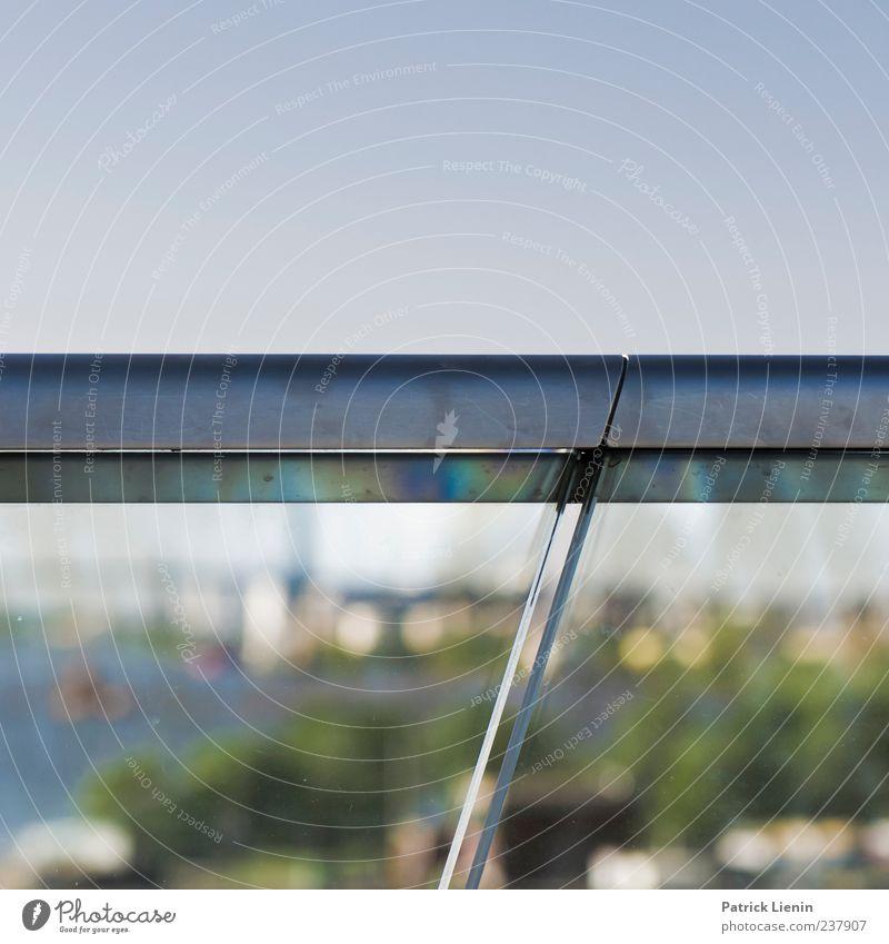 The day we met Himmel blau grün Umwelt oben Linie Glas rein geheimnisvoll Geländer Aussicht Schönes Wetter deutlich Barriere Glasscheibe Hafenstadt