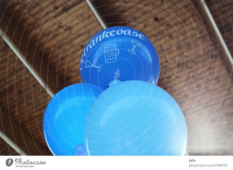 schon mal die getränke kalt stell... blau Holz braun Schriftzeichen Getränk Luftballon hell-blau Bierglas