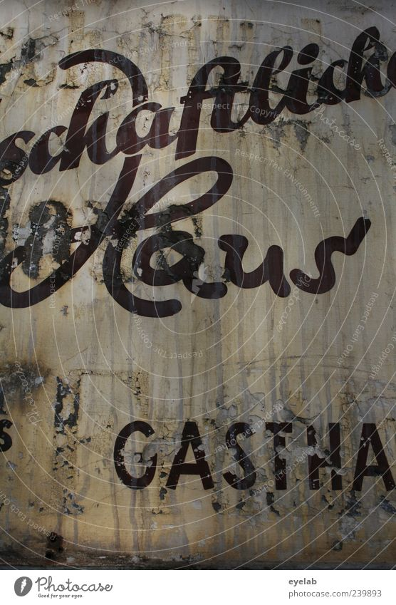 GASTHA alt Haus Graffiti Wand Mauer Metall braun Fassade dreckig Schilder & Markierungen authentisch Schriftzeichen Dekoration & Verzierung kaputt Hinweisschild
