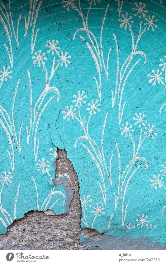 me like türkis and blümchen* Kunst Mauer Wand Beton Zeichen Ornament Kitsch Originalität retro trashig grau Design Vergänglichkeit Wandel & Veränderung Blume