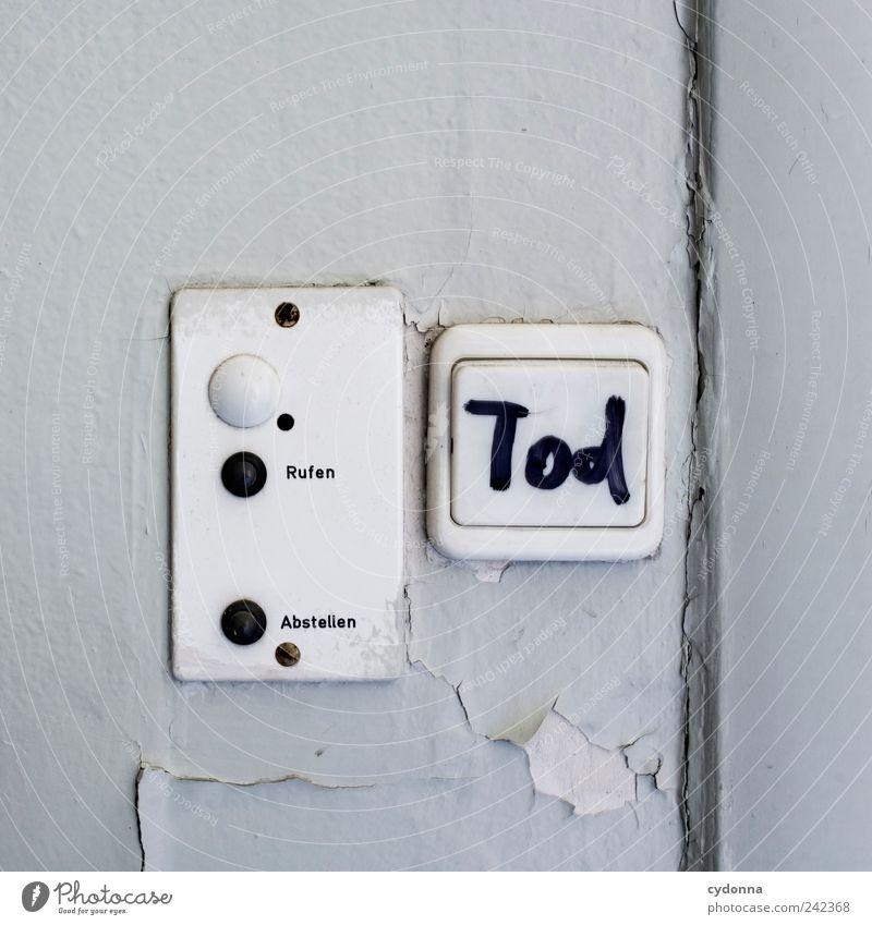 Vom Leben und leben lassen Wand Tod Mauer Zeit Lifestyle Design Schriftzeichen ästhetisch bedrohlich Vergänglichkeit einzigartig Hoffnung Zeichen geheimnisvoll