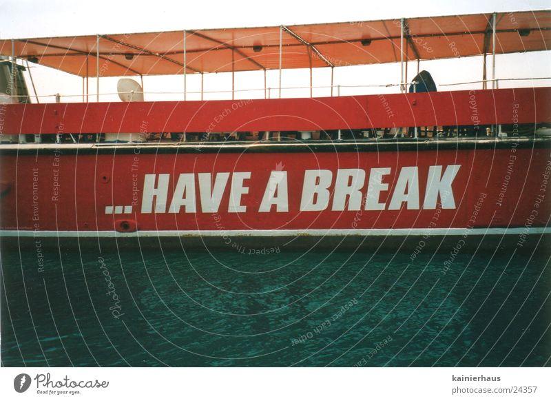 Have a break Wasser Wasserfahrzeug Freizeit & Hobby Werbung Ironie Malta
