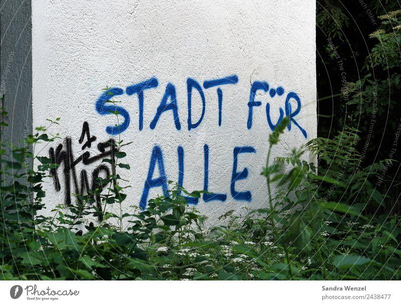 Stadt für Alle! Frankfurt am Main Kleinstadt Hauptstadt Hütte Mauer Wand Schriftzeichen schreiben blau Zusammensein friedlich Gastfreundschaft Menschlichkeit