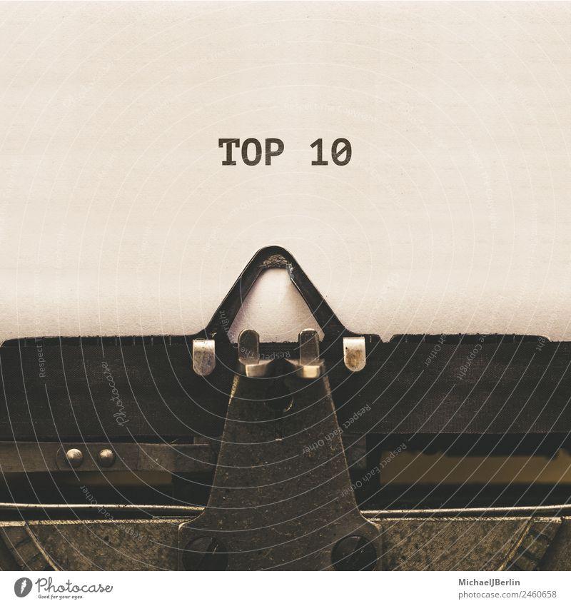 Top 10 in Schreibmaschine geschrieben Schriftzeichen alt Nostalgie Countdown analog altehrwürdig Anordnung Titelbild Lied Text Musikhit Hitliste Farbfoto