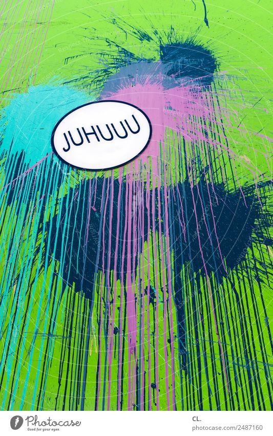 bisschen spaß muss sein Entertainment Party Veranstaltung Feste & Feiern Geburtstag Kunst Graffiti Straßenkunst Schriftzeichen außergewöhnlich Gefühle Freude