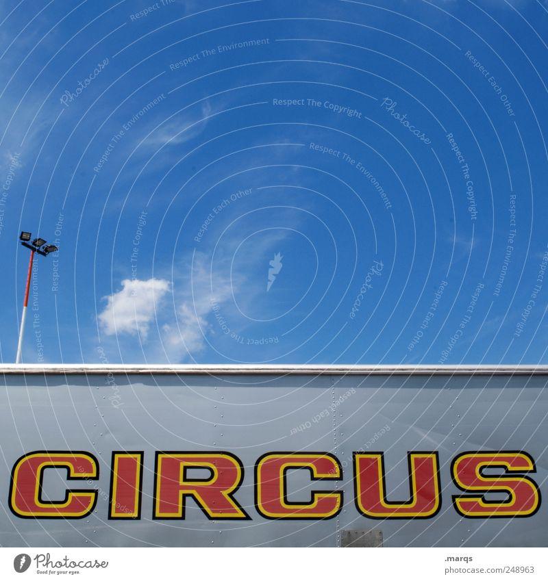 So ein Freizeit & Hobby Zirkus Ausflug Entertainment Himmel Schönes Wetter Schriftzeichen Freude Familienausflug Manege Show Spaßvogel Typographie Gewerbe
