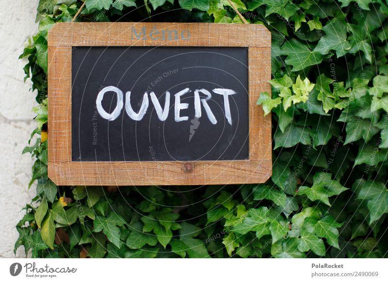 #A# ouvert Kunst ästhetisch Ouvertüre offen Schilder & Markierungen grün Tafel Werbung Werbebranche Frankreich Provence Farbfoto Gedeckte Farben Außenaufnahme