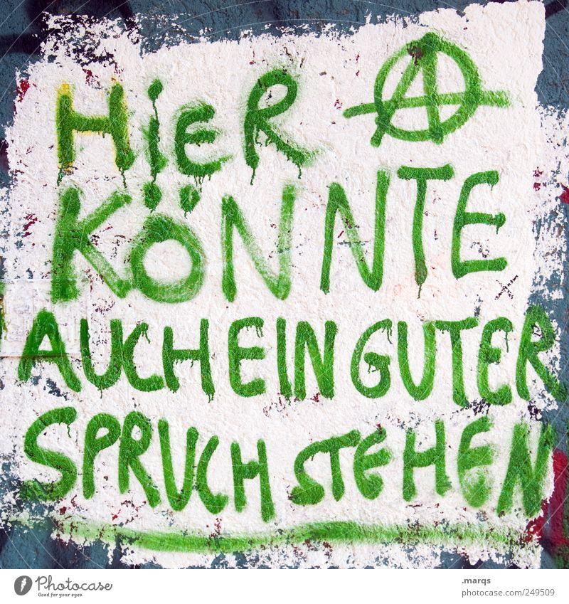 Hätte, wäre, würde Wand Graffiti Mauer lustig außergewöhnlich gut Kultur Zeichen Kreativität Beratung skurril Gesellschaft (Soziologie) Idee Inspiration Politik & Staat innovativ
