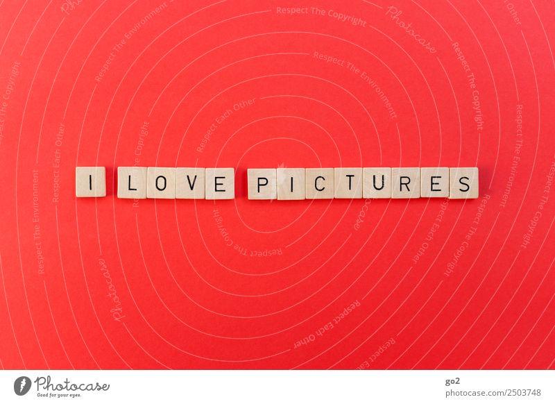 I Love Pictures Liebe Kunst Spielen Schriftzeichen Kultur Kreativität Idee Fotografie Internet Medien Bild Werbebranche Inspiration Printmedien Fotografieren