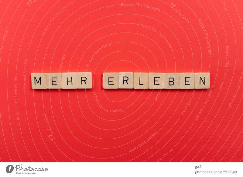 Mehr erleben Lifestyle Freizeit & Hobby Spielen Brettspiel Schriftzeichen rot Gefühle Freude Glück Zufriedenheit Lebensfreude Vorfreude Begeisterung Optimismus