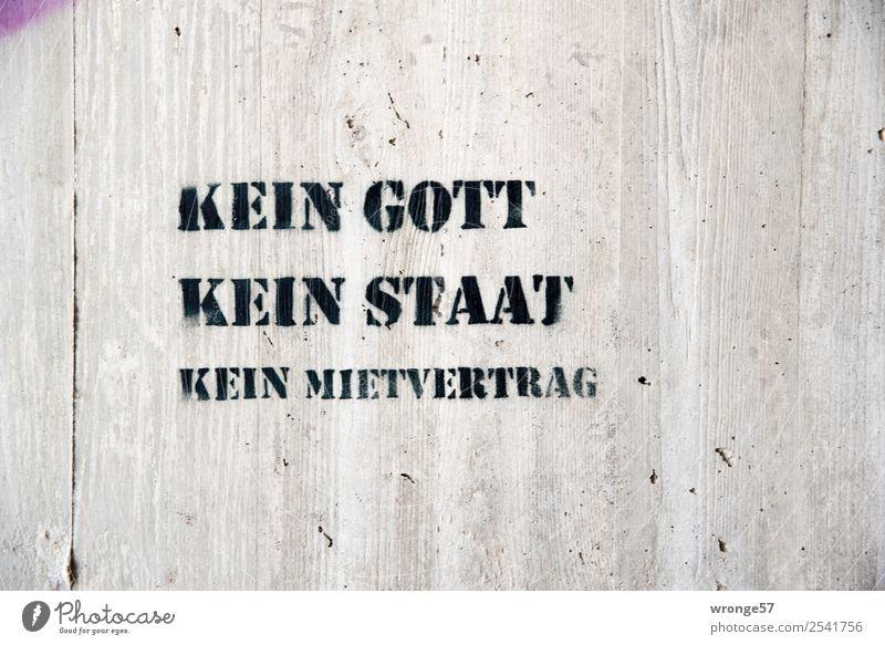 Kein Mietvertrag Stadt schwarz Graffiti Schlagwort grau Schriftzeichen Schilder & Markierungen Beton Politik & Staat Gott Miete Mieter Querformat Betonwand