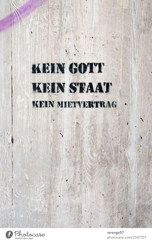 Kein Mietvertrag II Stadt Graffiti Schriftzeichen Schilder & Markierungen Beton Politik & Staat Gott Miete Ärger Mieter Hochformat Betonwand