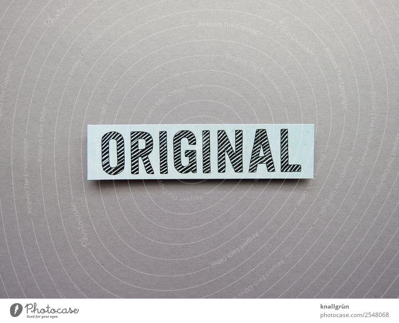 Original echt unverfälscht Buchstaben Wort Satz Letter Lateinisches Alphabet Schriftzeichen Text Typographie Kommunikation Sprache Schilder & Markierungen