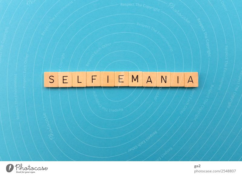 Selfiemania Freizeit & Hobby Spielen PDA Technik & Technologie Medien Neue Medien Schriftzeichen blau eitel einzigartig Fortschritt Gesellschaft (Soziologie)