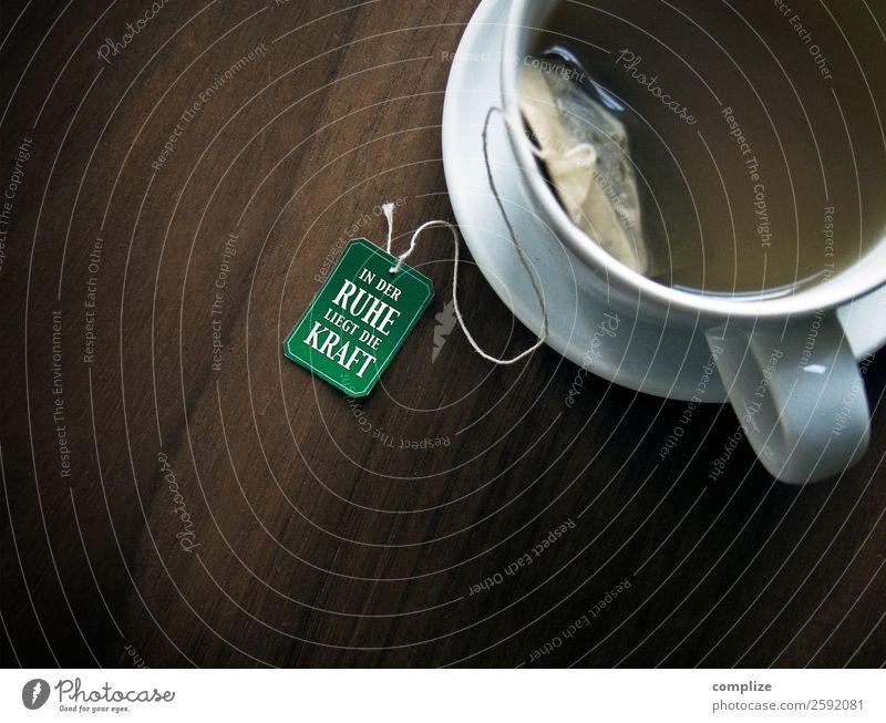 in der RUHE liegt die KRAFT Lebensmittel Frühstück Mittagessen Bioprodukte Fasten Getränk trinken Heißgetränk Tee Lifestyle Glück Gesundheit Gesunde Ernährung