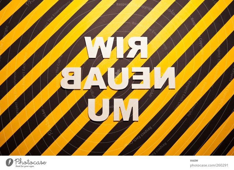 Platzhalter Baustelle Schriftzeichen Hinweisschild Warnschild Streifen lustig gelb schwarz weiß gestreift Warnhinweis Warnung Buchstaben Wort Text Umbauen