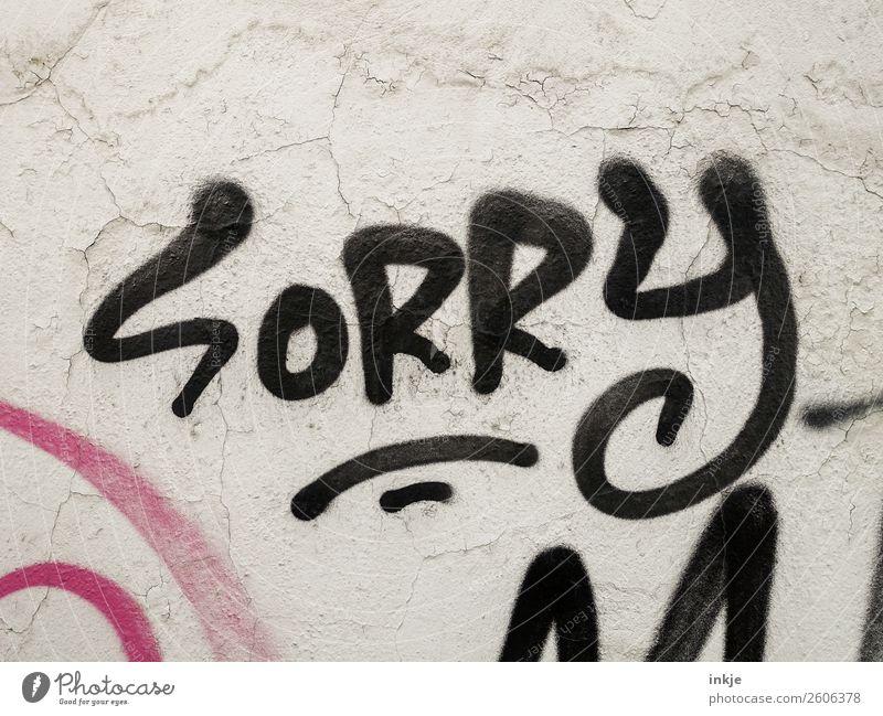 SoRRy Mom schwarz Graffiti Wand Gefühle Mauer Fassade Schriftzeichen Kommunizieren Zeichen Freundlichkeit Konflikt & Streit Vorsicht Scham Misserfolg