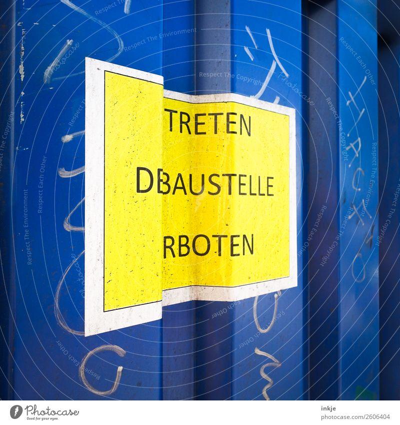 BSTLLENSCHLD blau gelb lustig Arbeit & Erwerbstätigkeit Metall Schriftzeichen Schilder & Markierungen Hinweisschild Baustelle Irritation Verbote Container
