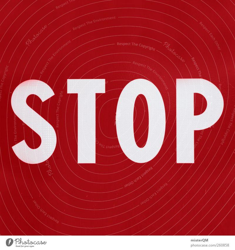 Stop the Madness! Schilder & Markierungen Verkehr ästhetisch gefährlich Hinweisschild bedrohlich stoppen Grenze Risiko Wort Respekt Aggression Halt
