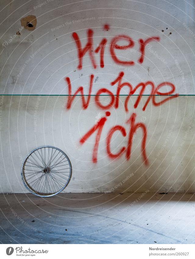 Klare Ansage Lifestyle Stil Freude Jugendkultur Subkultur Mauer Wand Zeichen Schriftzeichen Graffiti Häusliches Leben trendy Optimismus Farbe Freizeit & Hobby