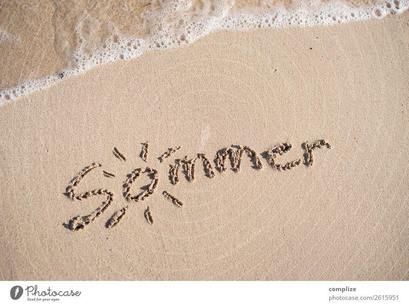 ...und es war Sommer! Wohlgefühl ruhig Ferien & Urlaub & Reisen Tourismus Sommerurlaub Sonne Sonnenbad Strand Meer Wellen Küste Zeichen Schriftzeichen