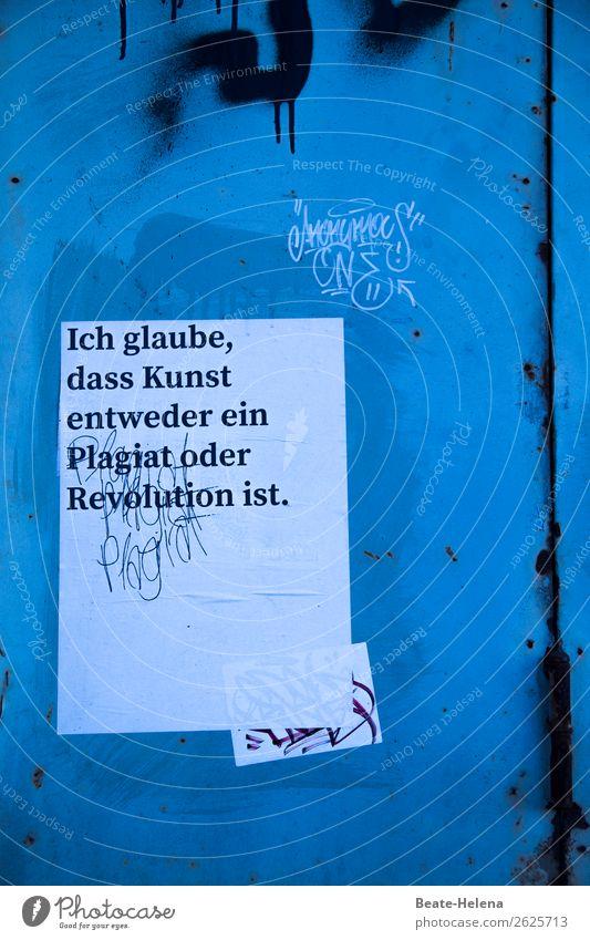 Das ist die Frage aller Fragen Kunst Stadtzentrum Mauer Wand Metall Schriftzeichen Schilder & Markierungen Graffiti Beratung Kommunizieren außergewöhnlich blau
