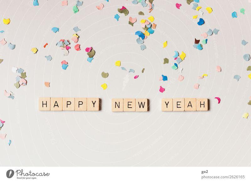 Happy New Yeah! Freude Gefühle Glück Feste & Feiern Party Stimmung Dekoration & Verzierung Schriftzeichen Geburtstag Fröhlichkeit Erfolg Kreativität