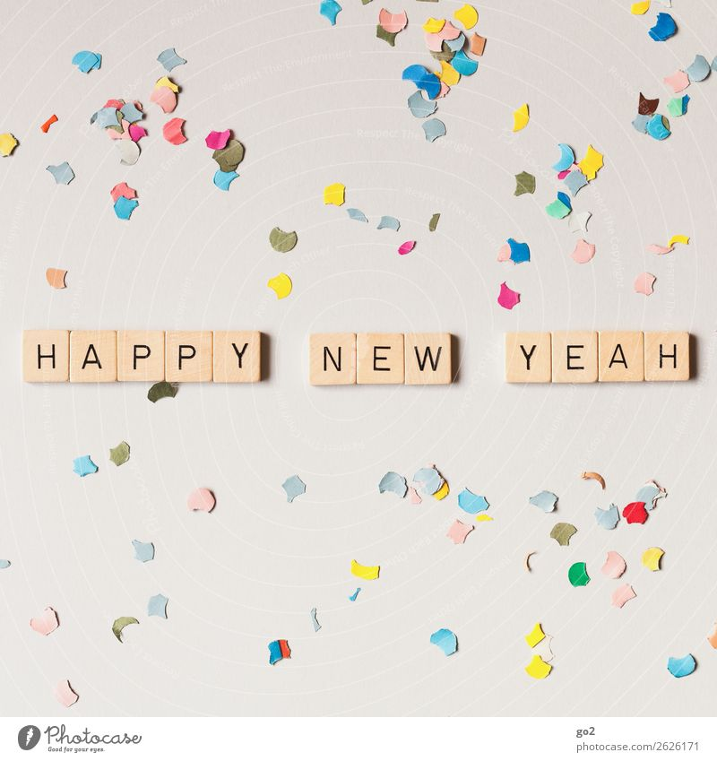 Happy New Yeah! Freude Gefühle Glück Feste & Feiern Party Stimmung Dekoration & Verzierung Schriftzeichen Geburtstag Fröhlichkeit Kreativität Lebensfreude