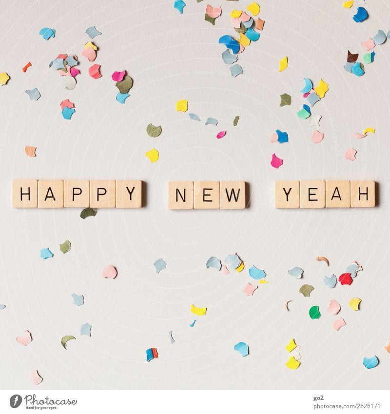 Happy New Yeah! Party Feste & Feiern Silvester u. Neujahr Geburtstag Dekoration & Verzierung Konfetti Schriftzeichen Fröhlichkeit positiv mehrfarbig Gefühle