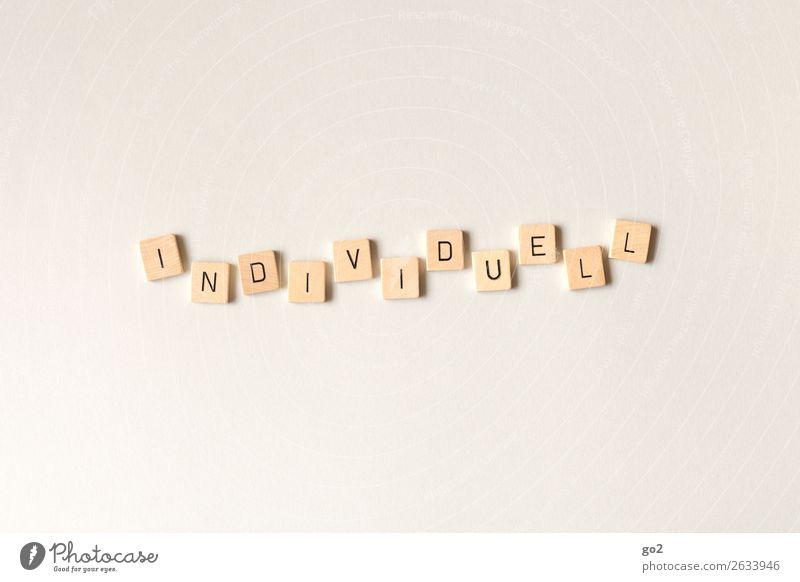 Individuell Spielen Holz Schriftzeichen ästhetisch Unendlichkeit einzigartig authentisch beweglich Leben Freiheit Gesellschaft (Soziologie) Idee Identität