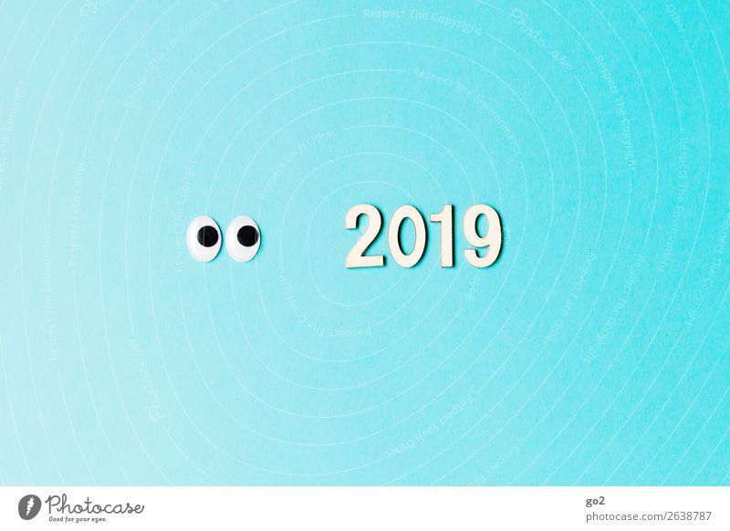 Neugierig auf 2019 Basteln Feste & Feiern Silvester u. Neujahr Geburtstag Auge Dekoration & Verzierung Ziffern & Zahlen Fröhlichkeit blau Freude Vorfreude