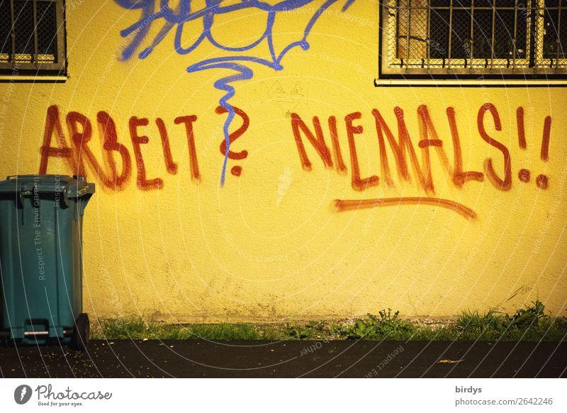 prinzipientreu Lifestyle Arbeitslosigkeit arbeitsscheu Mauer Wand Müllbehälter Schriftzeichen Graffiti authentisch außergewöhnlich frei einzigartig lustig