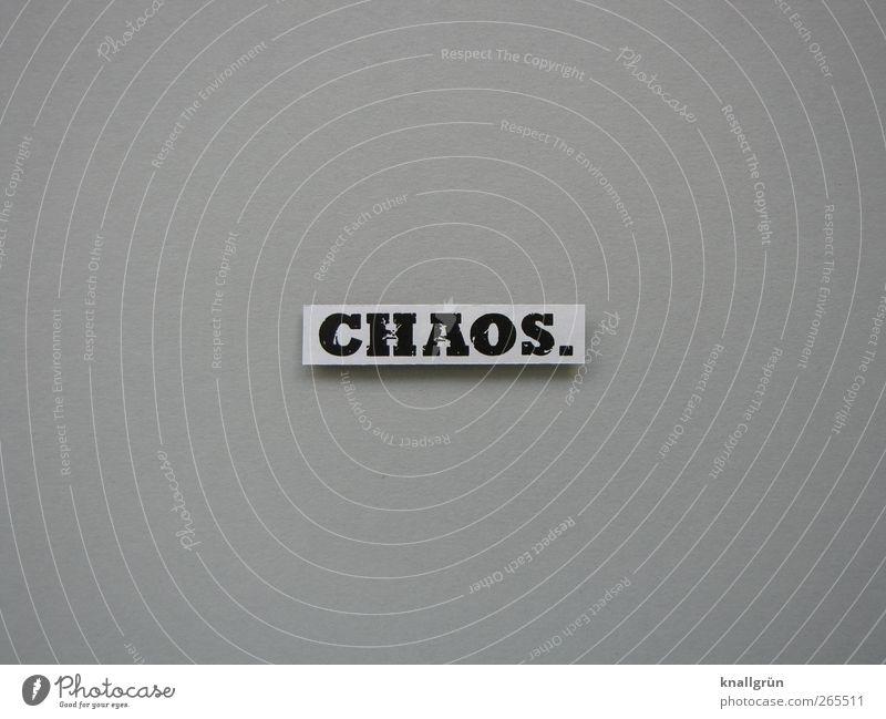 CHAOS. weiß schwarz Gefühle grau Angst Schilder & Markierungen Schriftzeichen Kommunizieren Stress chaotisch durcheinander eckig Hemmungslosigkeit